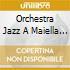 Orchestra Jazz A Maiella - Lettere Da Orsara
