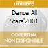 DANCE ALL STARS'2001
