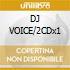 DJ VOICE/2CDx1