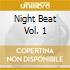 Night Beat Vol. 1
