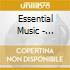 ESSENTIAL MUSIC - VERAMENTE BELLA