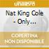 Nat King Cole - Only Original Hits