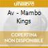 MAMBO KINGS (TITO PUENTE, PEREZ PRADO, TITO RODRIGUEZ...)