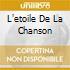 L'ETOILE DE LA CHANSON