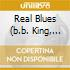 REAL BLUES (B.B. KING, JOHN LEE HOOKER, MUDDY WATERS...)