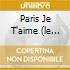 PARIS JE T'AIME (LE PIU' BELLE CANZONI D'AMORE FRANCESI)