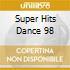 SUPER HITS DANCE 98