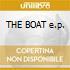THE BOAT e.p.