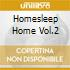 HOMESLEEP HOME VOL.2