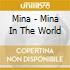 Mina - Mina In The World