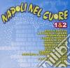 Napoli Nel Cuore 01&02