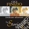 Gigi Finizio - La Storia Parte 2 Dedicate Al