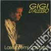 Gigi D'alessio - Lasciatemi Cantare