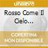 ROSSO COME IL CIELO  (O.S.T.)