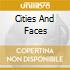 CITIES AND FACES