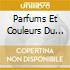 PARFUMS ET COULEURS DU MAROC