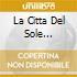 LA CITTA DEL SOLE (ECONOMICO)