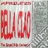 Brand Billa Orchestra - Bella Ciao Aprile 25