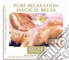 PURE RELAXATION MAGICAL RELAX