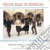VECCHI BALLI DI ROMAGNA VOL. 1