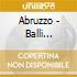 Abruzzo - Balli Popolari In Abruzzo Vol. 2