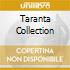 TARANTA COLLECTION