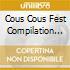COUS COUS FEST COMPILATION 2003