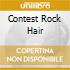 CONTEST ROCK HAIR