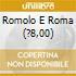 ROMOLO E ROMA (?8,00)