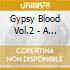 Gypsy Blood Vol.2 - A Tribute To Jimi Hendrix