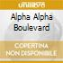 ALPHA ALPHA BOULEVARD