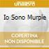 IO SONO MURPLE