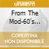 FROM THE MOD-60'S VOL.1
