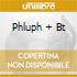 PHLUPH + BT