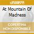 AT MOUNTAIN OF MADNESS