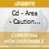 CD - AREA - CAUTION RADIATION AREA