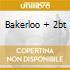 BAKERLOO + 2BT