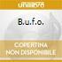 B.U.F.O.