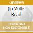 (LP VINILE) ROAD