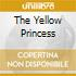THE YELLOW PRINCESS