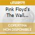 PINK FLOYD'S THE WALL REVISITED