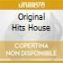 Original Hits House