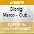 CLUB EDITION by Marco Dionigi