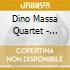 Dino Massa Quartet - Anime Diverse