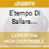 E'TEMPO DI BALLARE VOL.29