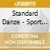 Standard Danze - Sport Dance World Vol. 1