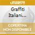 GRAFFITI ITALIANI 60/70