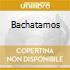 BACHATAMOS