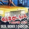 Gasolina Y Mucho Mas: Salsa Bachata Y Reggaeton