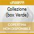 COLLEZIONE (BOX VERDE)